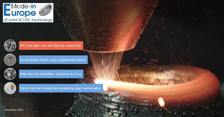 Addive manufacturing in 2015: jaar van hybridemachines